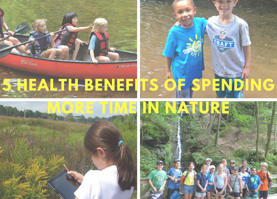 5 Health Benefits of Spending More Time in Nature