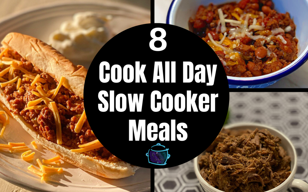 8 Cook-All-Day Slow Cooker Meals